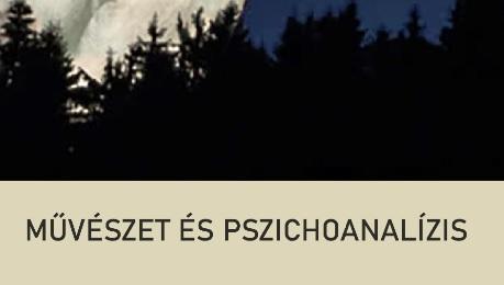 MŰVÉSZET ÉS PSZICHOANALÍZIS